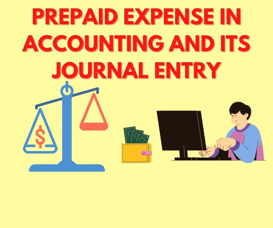 Prepaid expense in Accounting