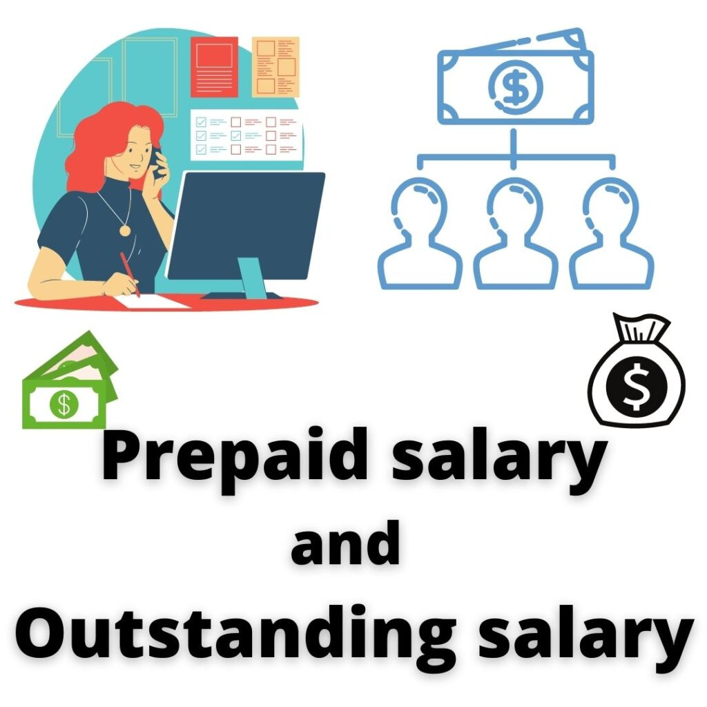 prepaid salary and outstanding salary