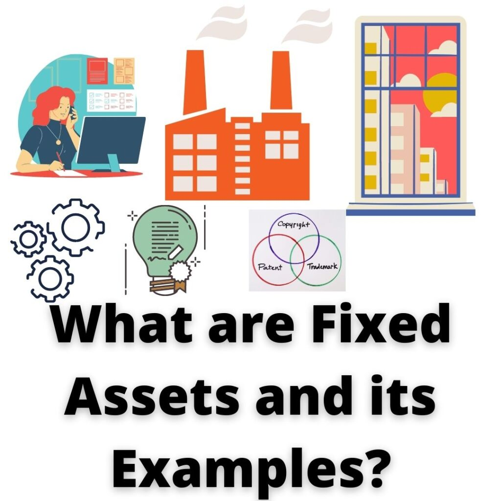 fixed assets and its examples