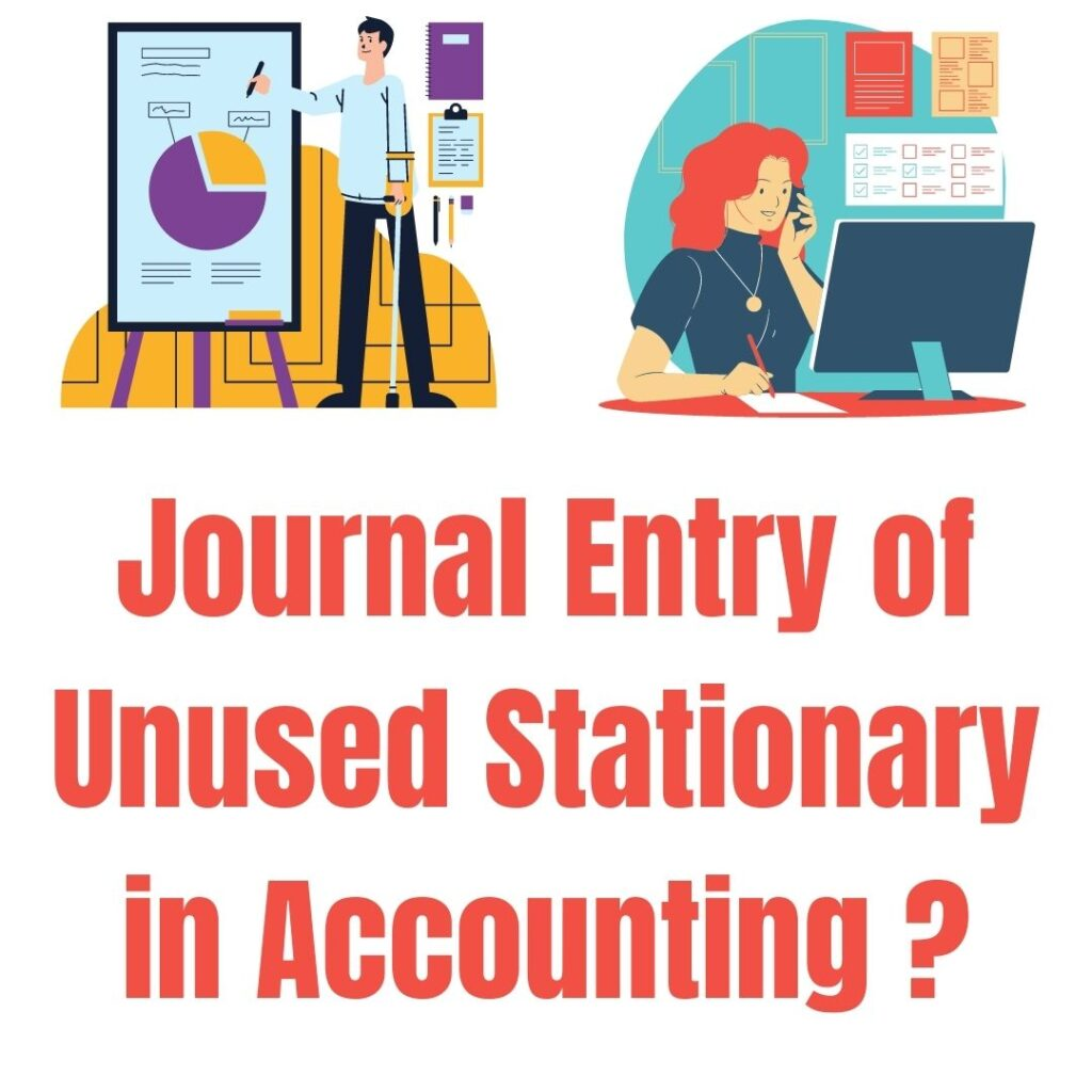 accounting entry in unused stationary