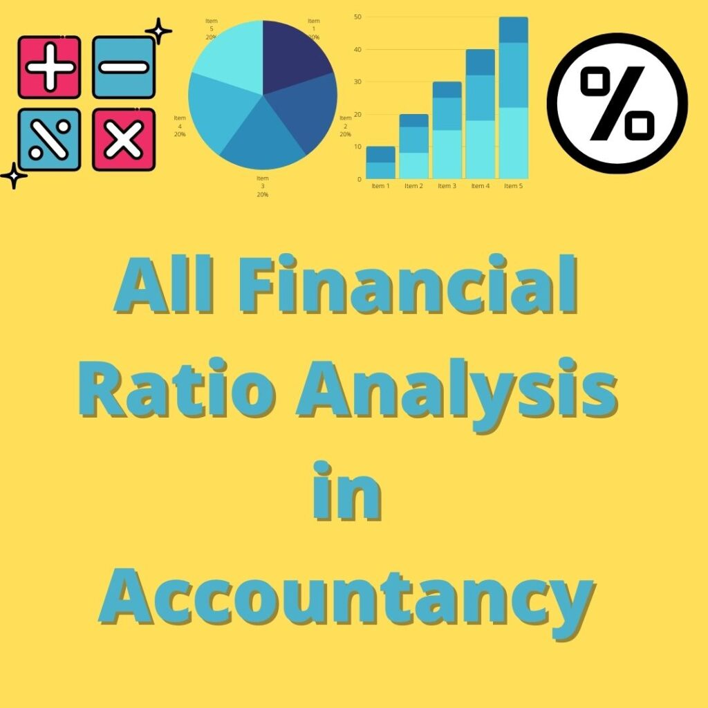 All Financial Ratio Analysis in Accountancy